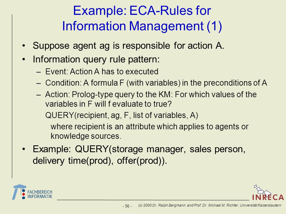 Example: ECA-Rules for Information Management (1)
