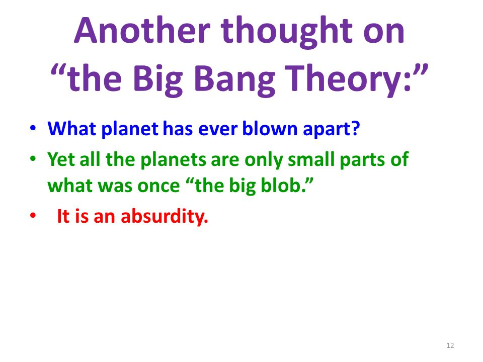 Another thought on the Big Bang Theory: