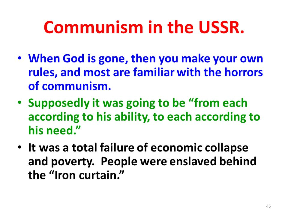 Communism in the USSR. When God is gone, then you make your own rules, and most are familiar with the horrors of communism.