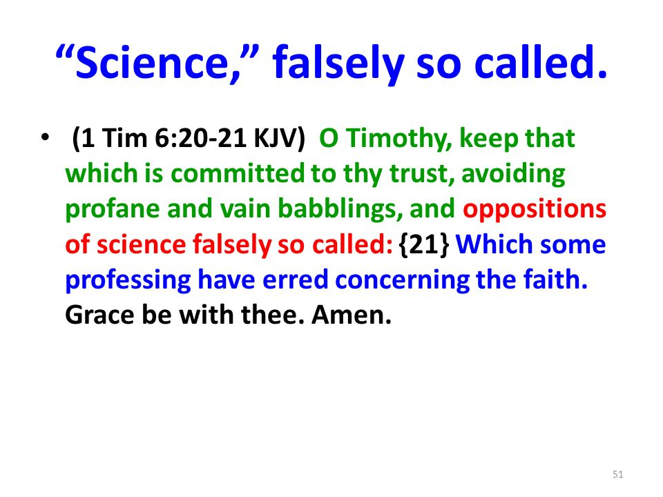 Science, falsely so called.