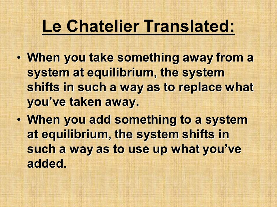 Le Chatelier Translated: