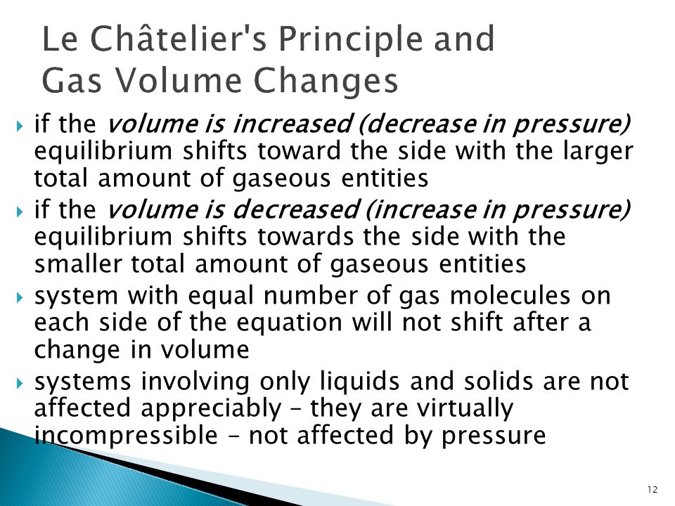 Le Châtelier s Principle and Gas Volume Changes