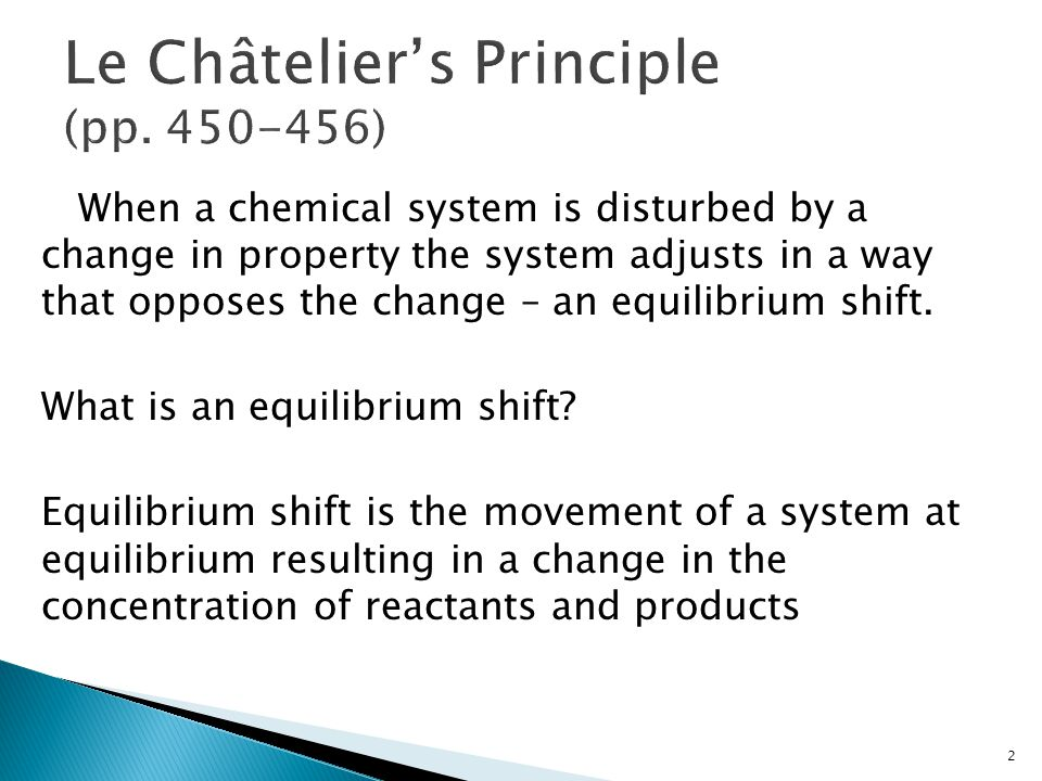 chemical equilibrium le chatelier's principle Equilibrium and le chatelier's principle^ purpose  many chemical systems are considered to be reversible for example, drop the temperature of.