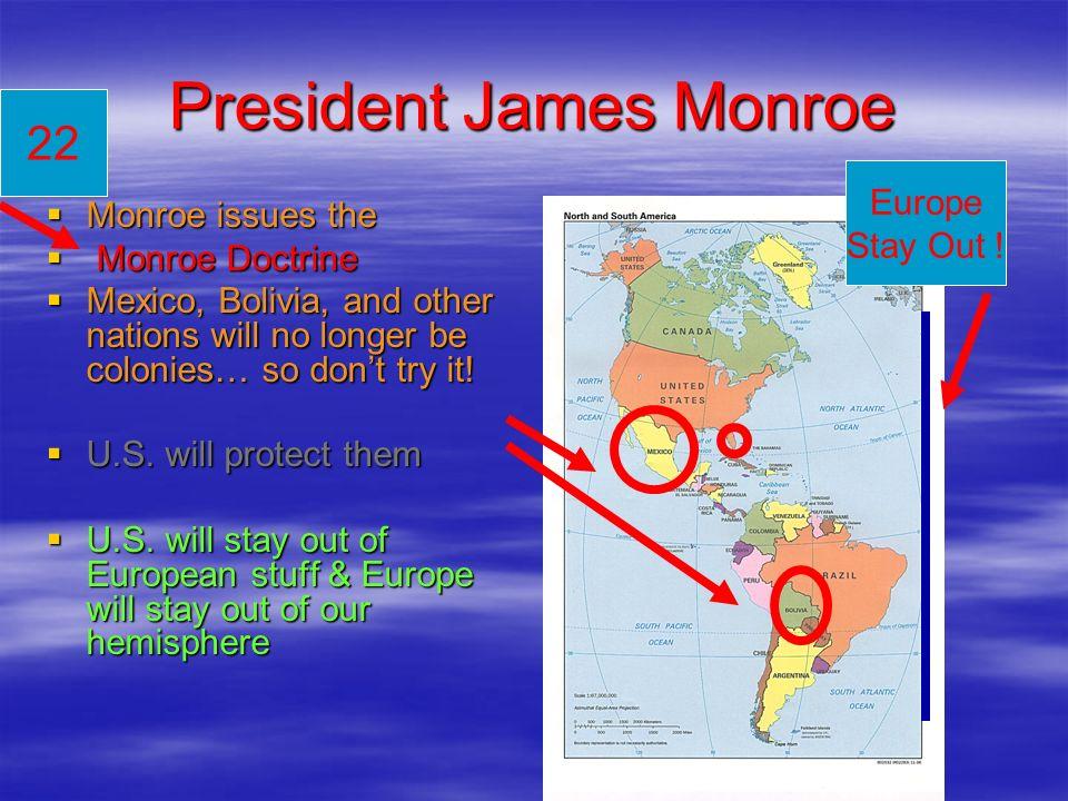 President James Monroe