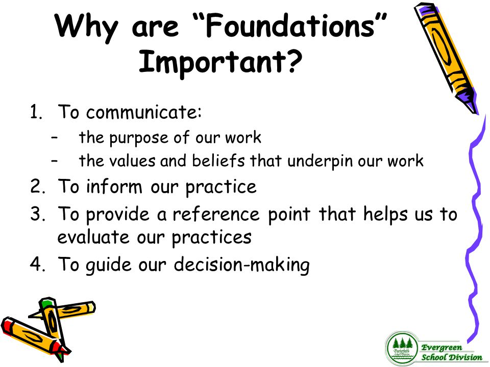Why are Foundations Important
