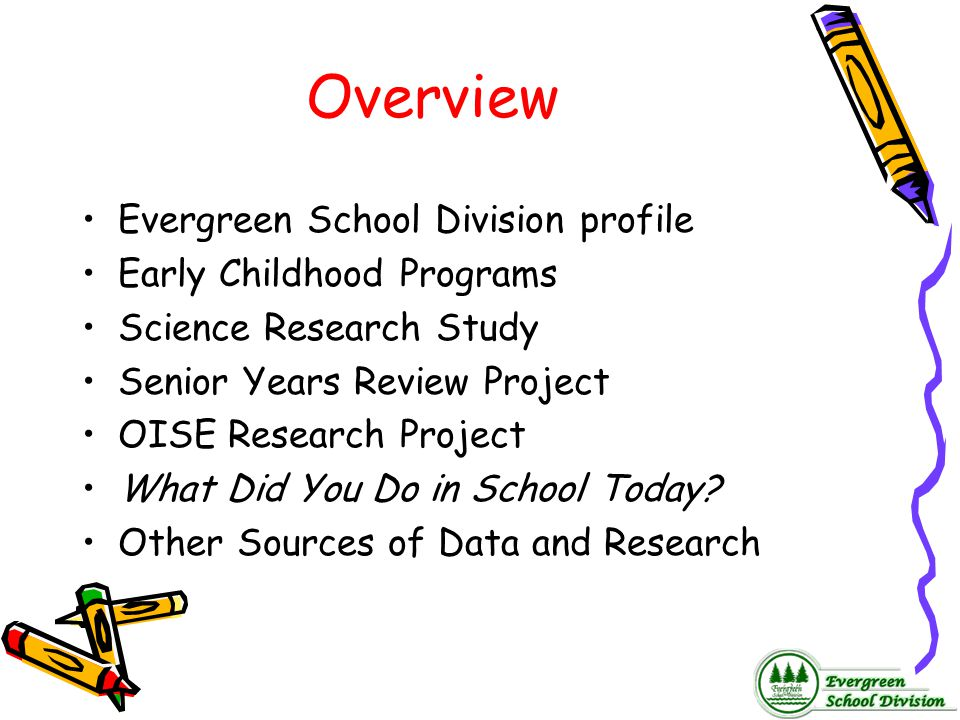 Overview Evergreen School Division profile Early Childhood Programs