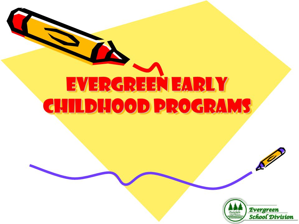 Evergreen Early childhood programs