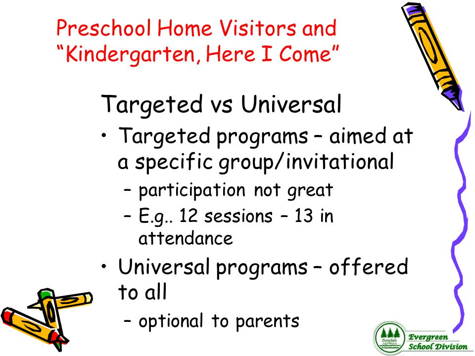 Preschool Home Visitors and Kindergarten, Here I Come