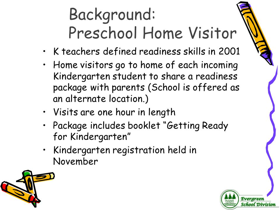 Background: Preschool Home Visitor