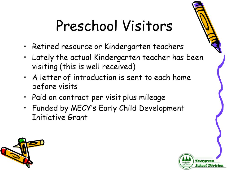 Preschool Visitors Retired resource or Kindergarten teachers