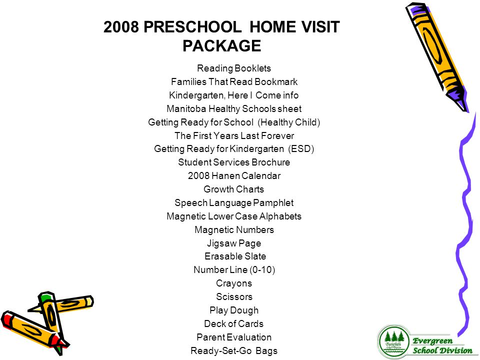 2008 PRESCHOOL HOME VISIT PACKAGE