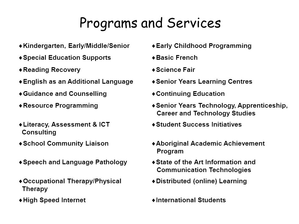 Programs and Services Kindergarten, Early/Middle/Senior