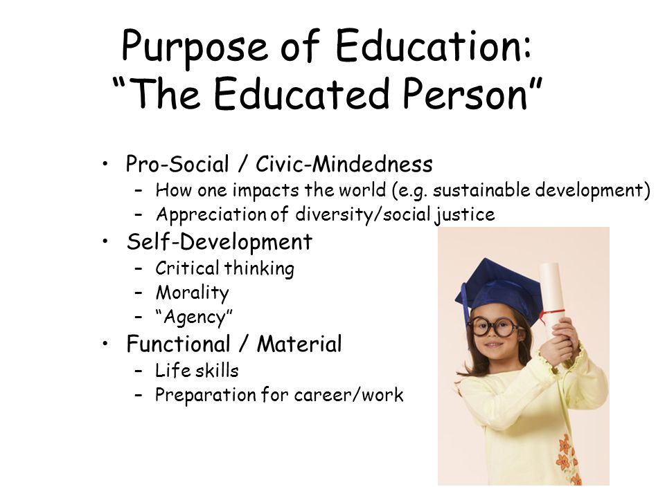 Purpose of Education: The Educated Person