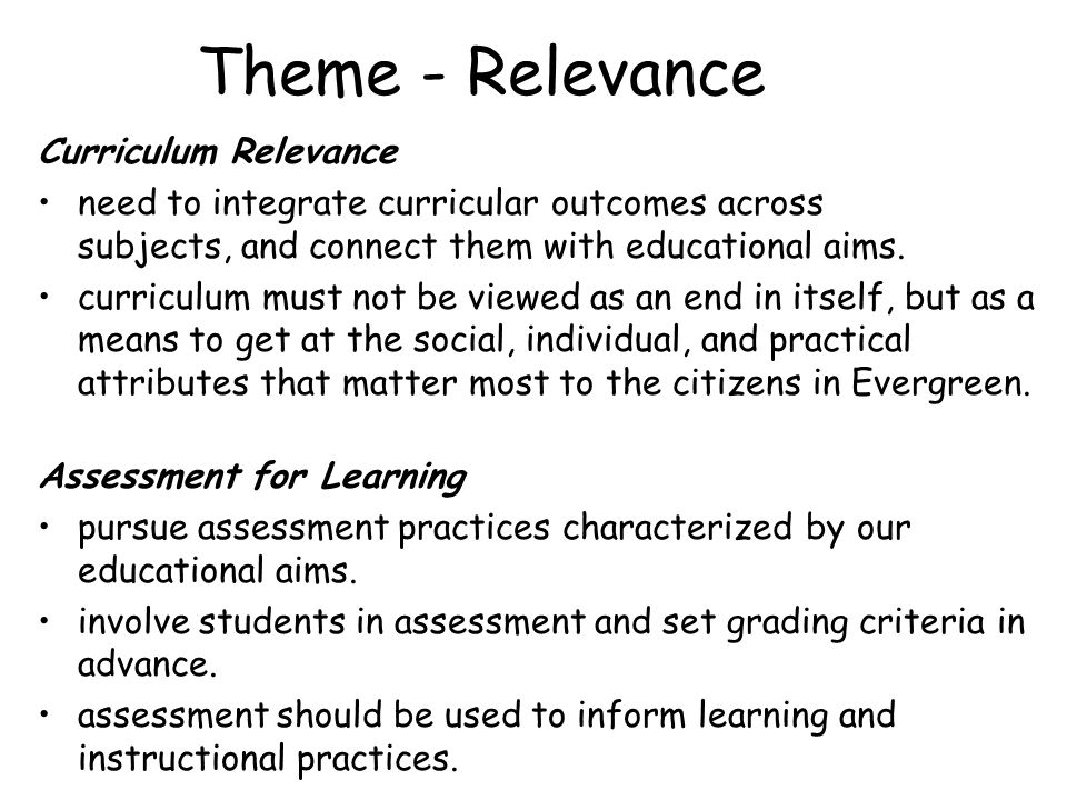 Theme - Relevance Curriculum Relevance