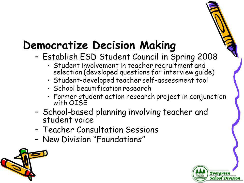 Democratize Decision Making