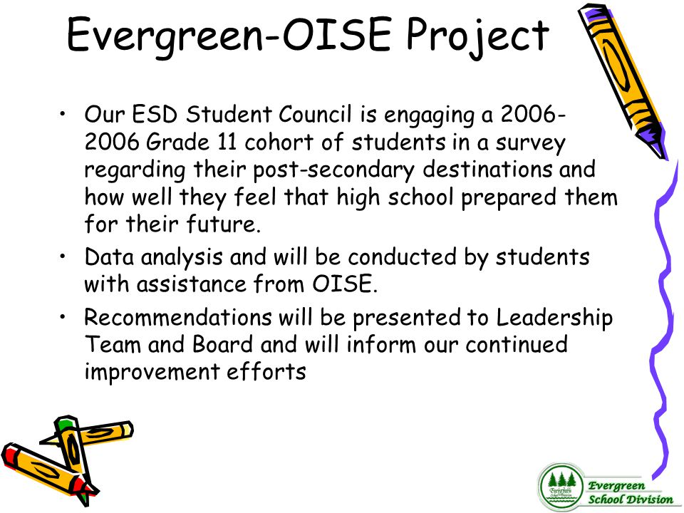 Evergreen-OISE Project