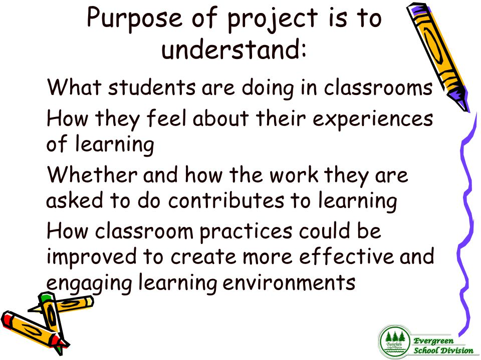 Purpose of project is to understand: