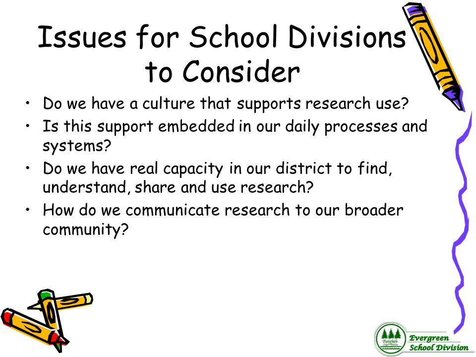 Issues for School Divisions to Consider