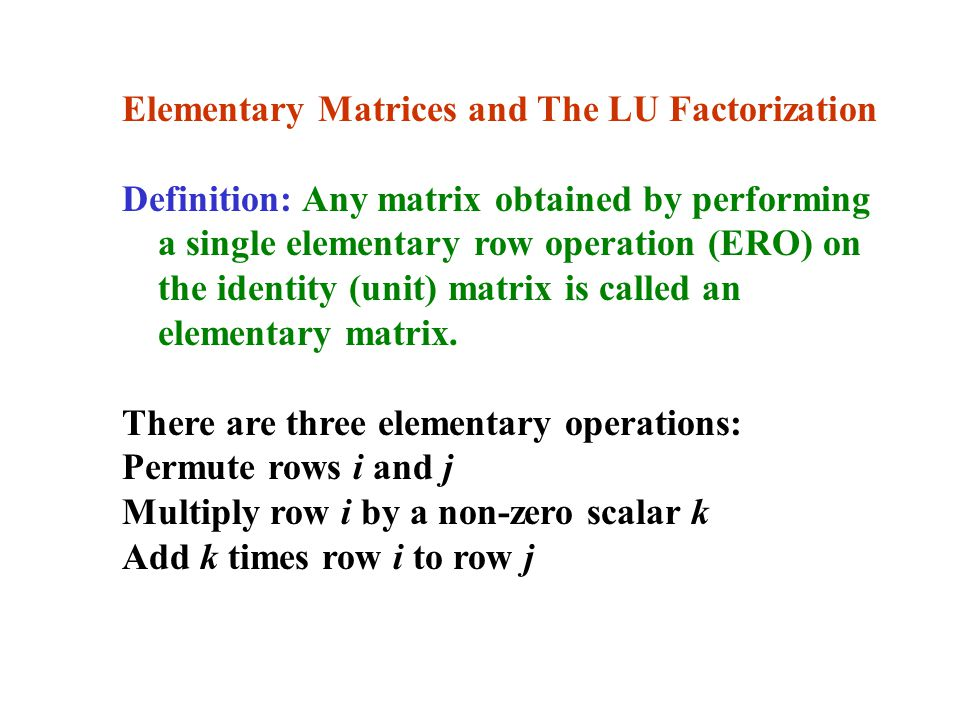 Elementary Matrices and The LU Factorization