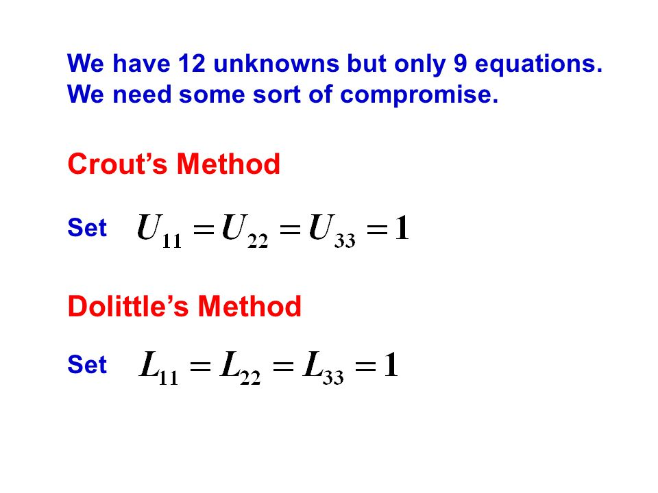 Crout's Method Dolittle's Method
