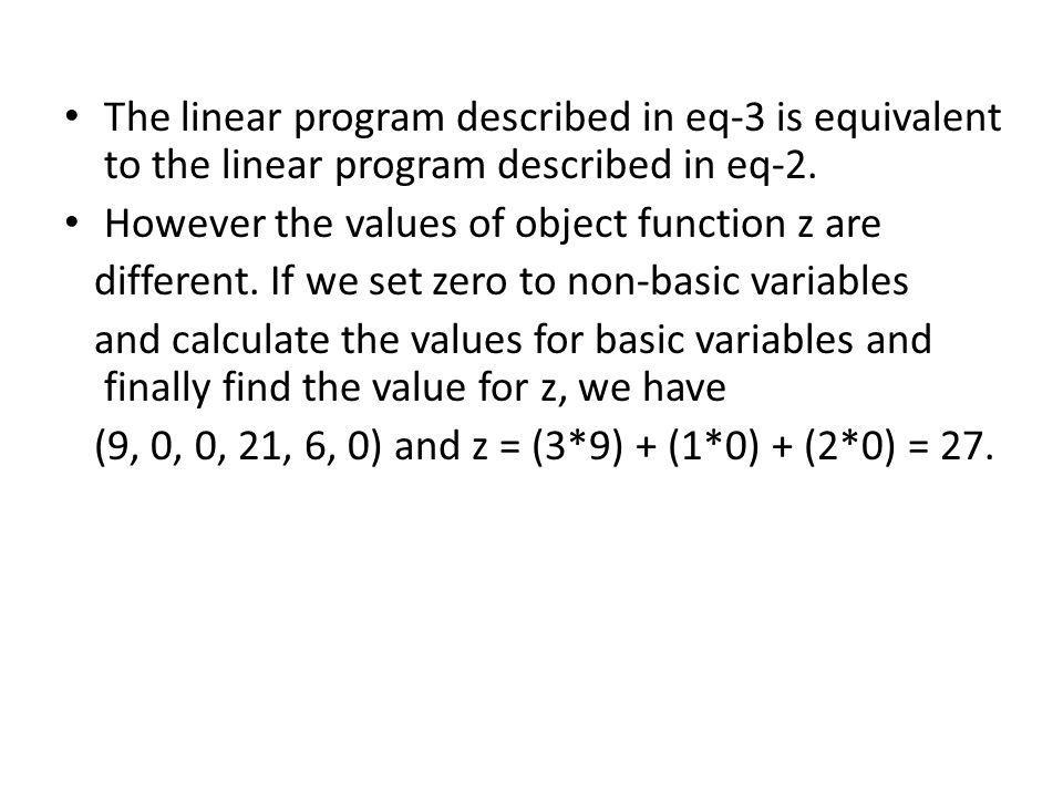 The linear program described in eq-3 is equivalent to the linear program described in eq-2.