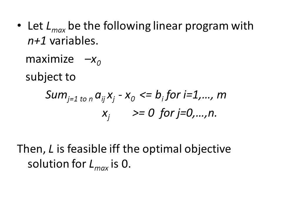 Let Lmax be the following linear program with n+1 variables.