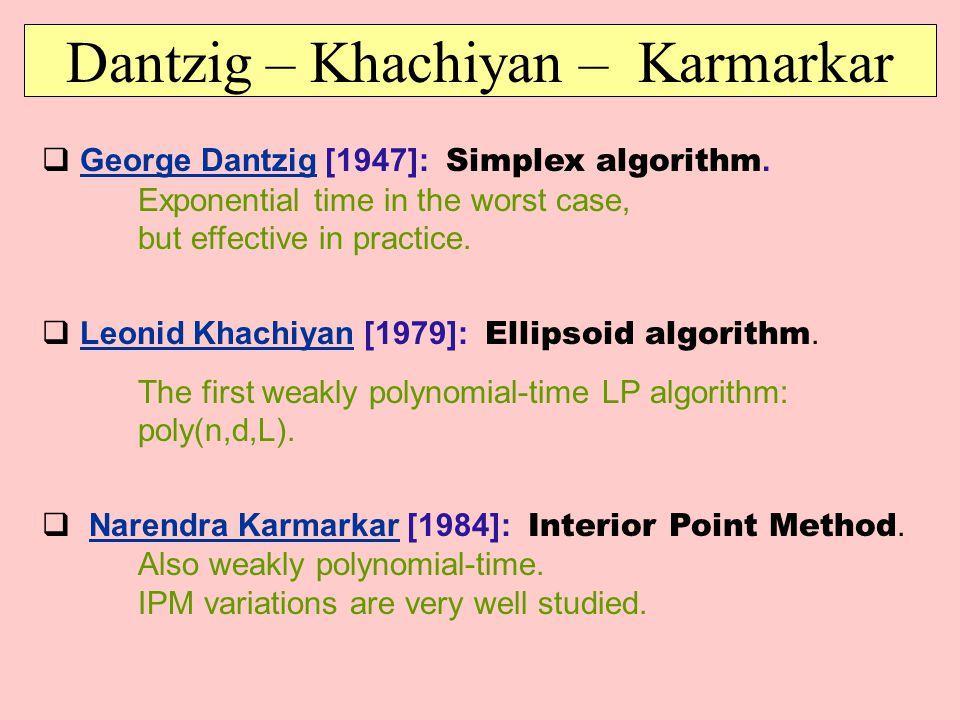 Dantzig – Khachiyan – Karmarkar