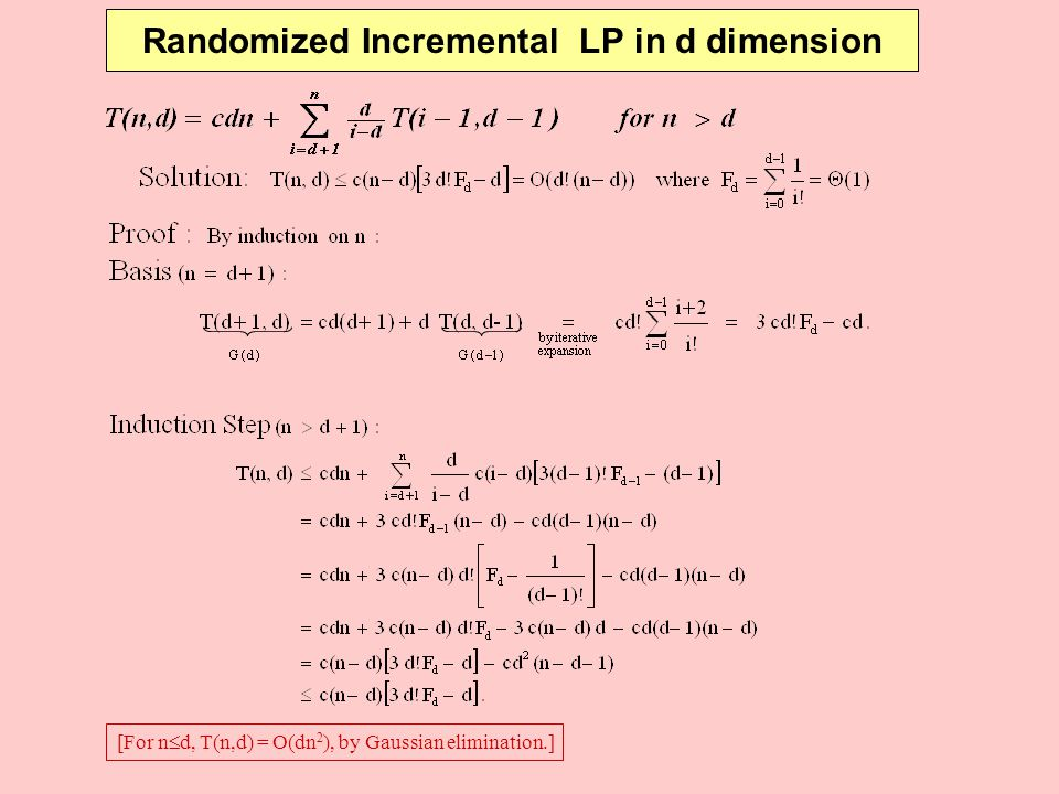 Randomized Incremental LP in d dimension