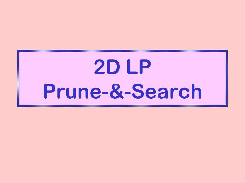 2D LP Prune-&-Search