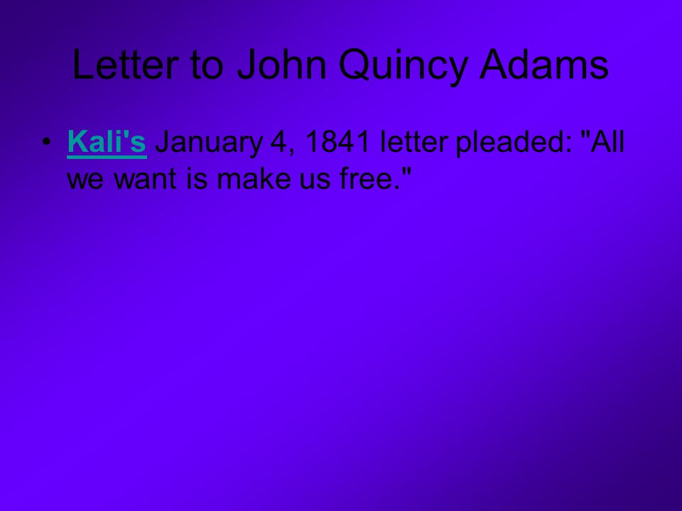 Letter to John Quincy Adams
