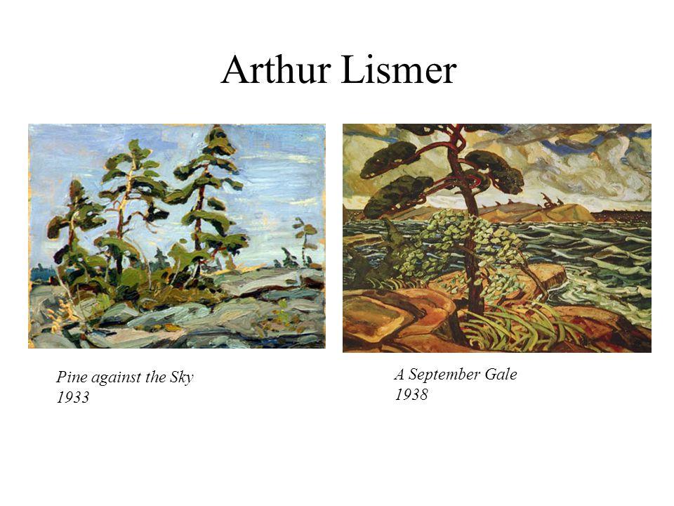 Arthur Lismer Pine against the Sky 1933 A September Gale 1938