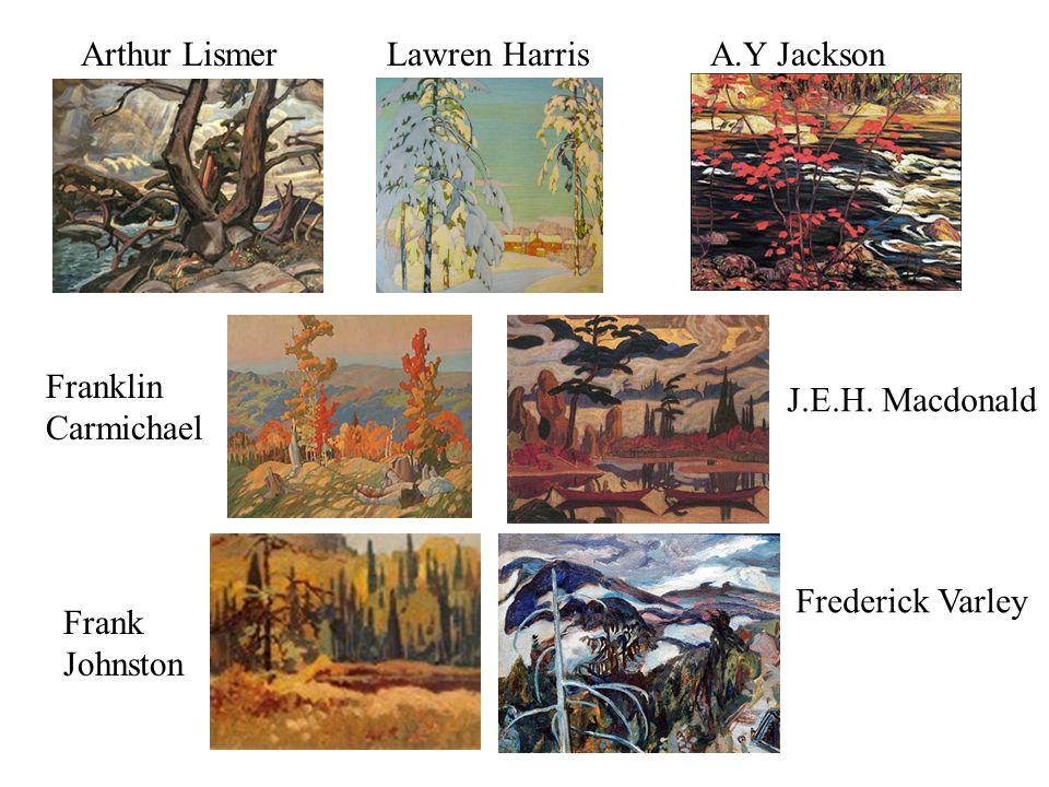 Arthur Lismer Lawren Harris A.Y Jackson Franklin Carmichael