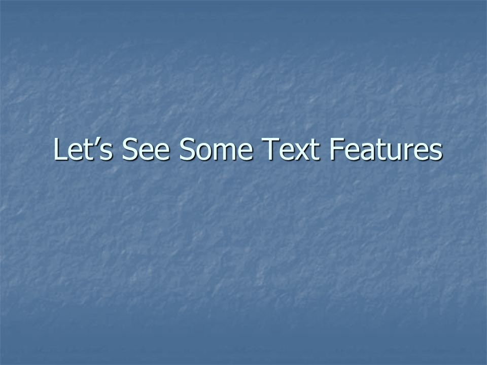 Let's See Some Text Features