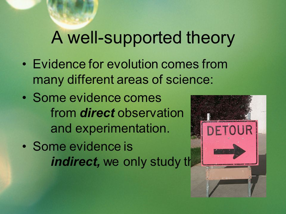 A well-supported theory