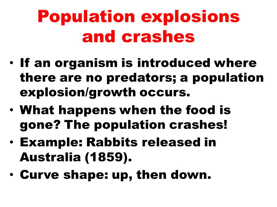 Population explosions and crashes