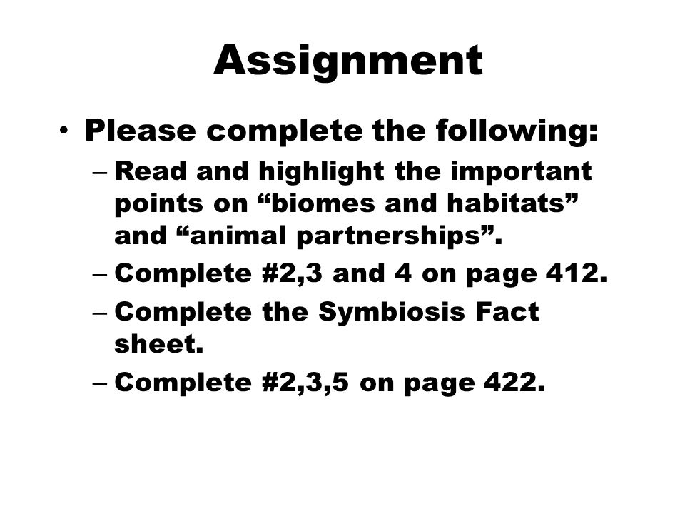 Assignment Please complete the following: