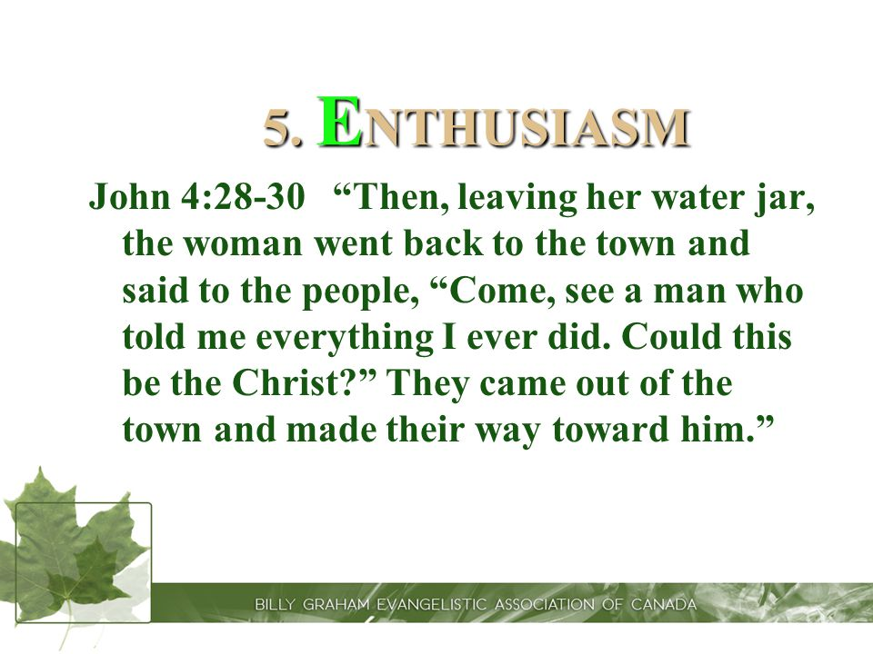 5. ENTHUSIASM