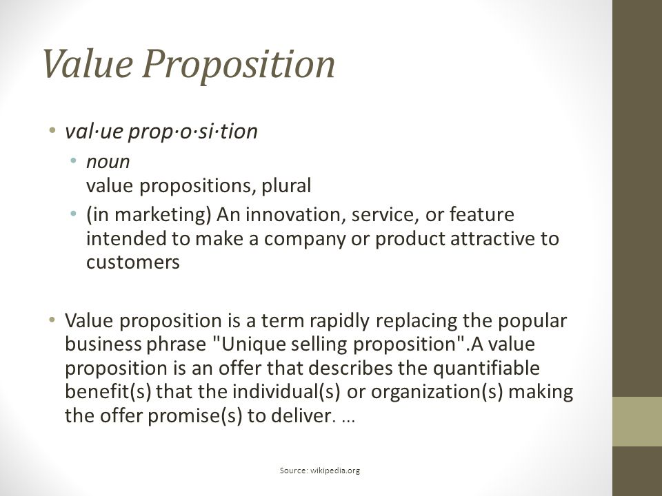 Value Proposition val·ue prop·o·si·tion