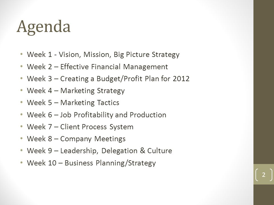 Agenda Week 1 - Vision, Mission, Big Picture Strategy