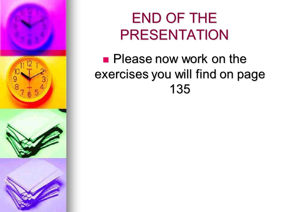 END OF THE PRESENTATION