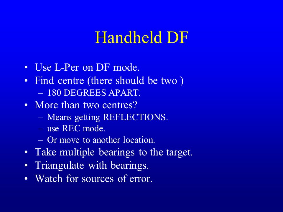 Handheld DF Use L-Per on DF mode. Find centre (there should be two )