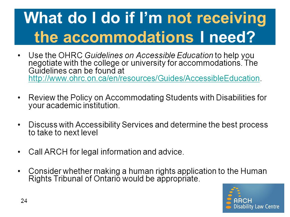 What do I do if I'm not receiving the accommodations I need