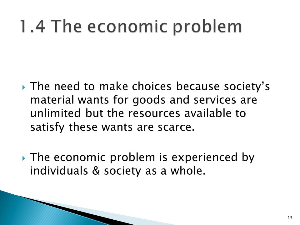 1.4 The economic problem