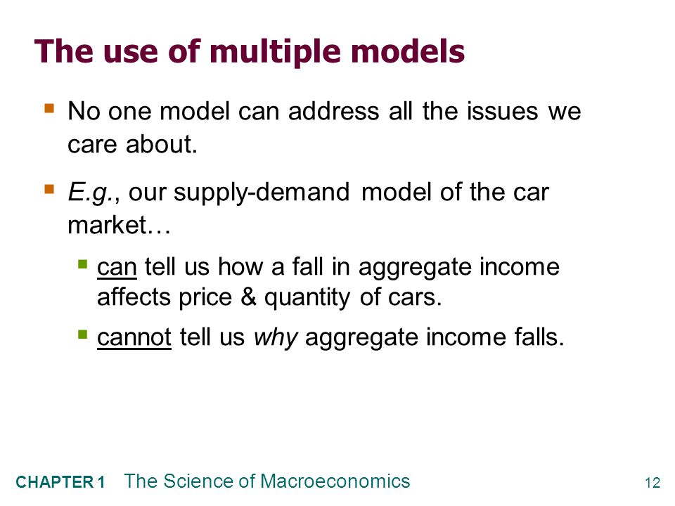 The use of multiple models