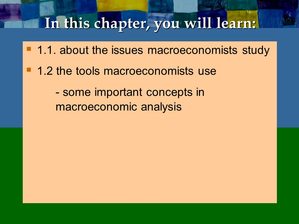 1.1 Important issues in macroeconomics