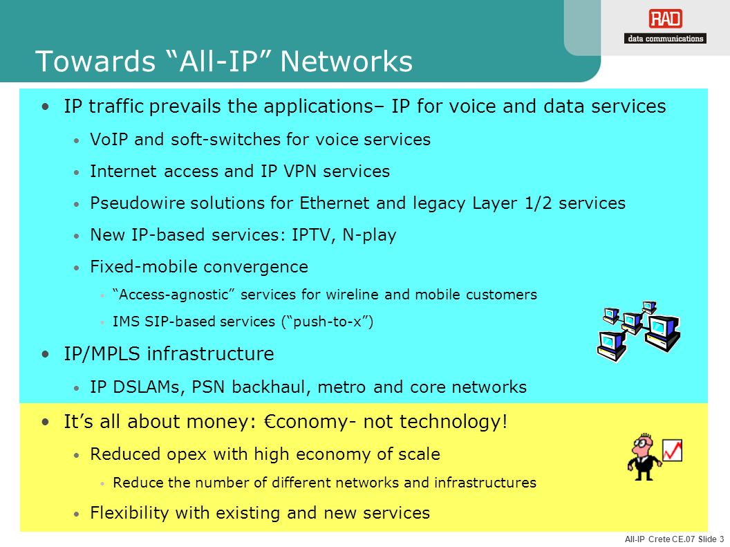 Towards All-IP Networks
