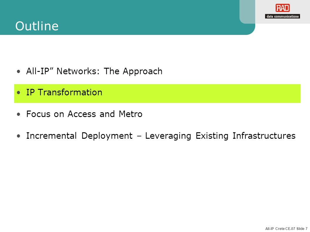 Outline All-IP Networks: The Approach IP Transformation