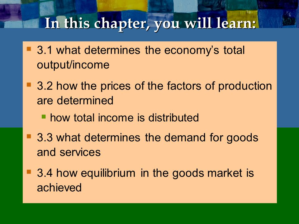 Assumptions In chapters 3 to 6, we study the economy in the long run.