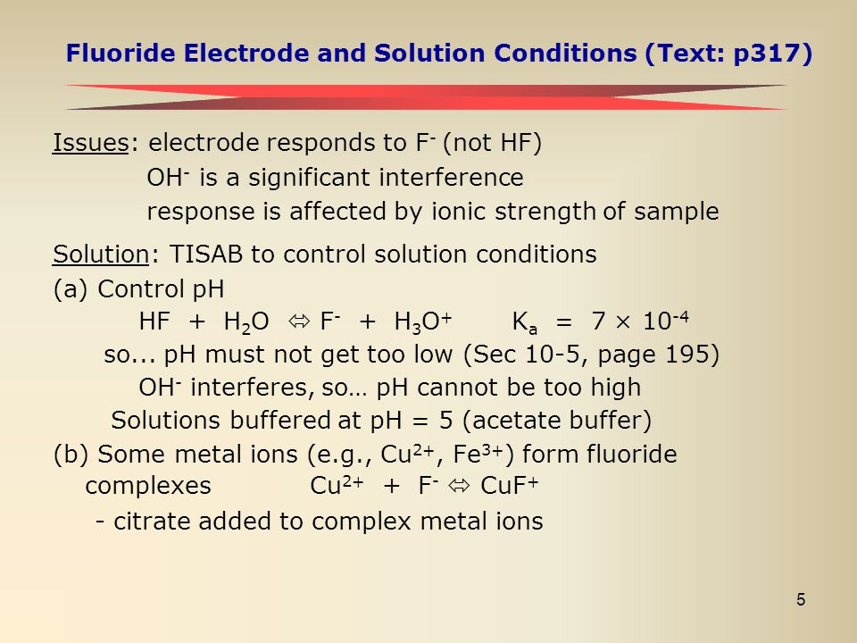 Fluoride Electrode and Solution Conditions (Text: p317)
