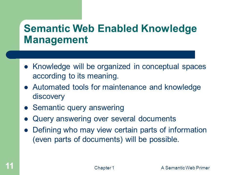 Semantic Web Enabled Knowledge Management